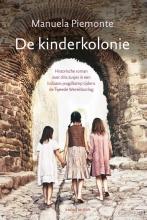Manuela Piemonte , De kinderkolonie
