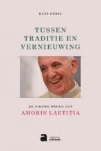 Hans  Debel Tussen traditie en vernieuwing