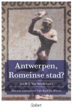 Jan M.F. Van Reeth , Antwerpen, Romeinse stad?