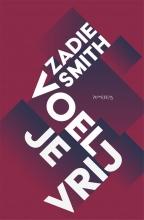 Zadie  Smith , Voel je vrij