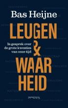 Bas Heijne , Leugen & waarheid