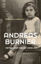 Elisabeth  Lockhorn Andreas Burnier, metselaar van de wereld