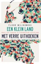 Floor Milikowski , Een klein land met verre uithoeken
