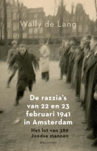 Wally de Lang , De razzia's van 22 en 23 februari 1941 in Amsterdam