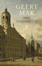 Geert  Mak Het stadspaleis