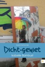 Isabelle  Bambust Dicht-geniet