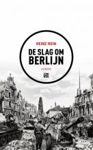 Heinz  Rein De slag om Berlijn