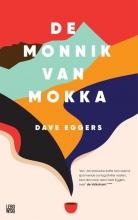 Dave  Eggers De monnik van Mokka