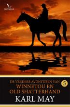 Karl May , De verdere avonturen van Winnetou en Old Shatterhand 5