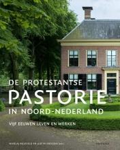 Nikolaj Bijleveld , De protestantse pastorie in Noord-Nederland