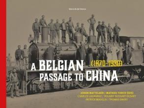Mathieu Torck Johan J. Mattelaer, A Belgian Passage to China (1870-1920)