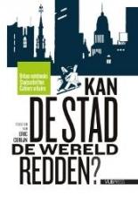 Eric Corijn , Kan de stad de wereld redden?