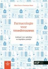 Dominique Bayot Gilles Faron, Farmacologie voor vroedvrouwen