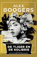 Alex  Boogers De tijger en de kolibrie