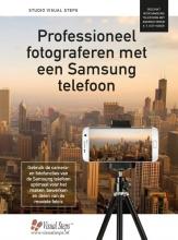 Studio Visual Steps , Professioneel fotograferen met een Samsung telefoon