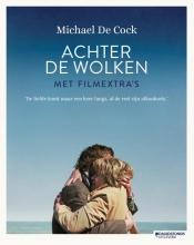 Michaël De Cock ACHTER DE WOLKEN - FILMEDITIE