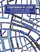 Marijke Mooijaart Rudi van Maanen, Straatnamen in Leiden