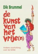 D.J. Brummel , De kunst van het vrije(n)