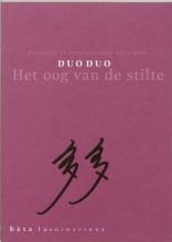 Duoduo Dromologya-reeks Het oog van de stilte