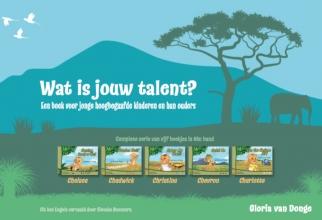 Gloria van Donge , Wat is jouw talent?