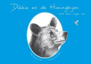 Daniël Lucas Van Dijk Dikkie en de Honingbijen