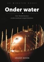Graddy Boven , Onder water