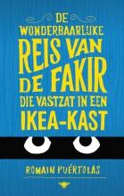 Puertolas, Romain De wonderbaarlijke reis van de fakir die vastzat in een Ikea-kast