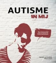 Nathalie van Kordelaar, Mirjam  Zwaan Autisme in mij