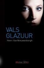 Henri Van Nieuwenborgh Vals glazuur