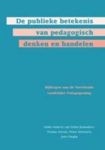 , De publieke betekenis van pedagogisch denken en handelen