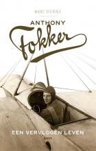 Marc  Dierikx Anthony Fokker