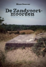 Minze Zwerver , De Zandvoort-moorden