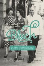 Tina De Gendt , Het verhaal van de familie Bloch