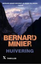 Bernard Minier , Huivering