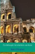 Marcel  Kramer Een Beknopte Geschiedenis van Rome