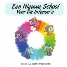 Saskia Claassens-Hopstaken , Een nieuwe school voor de Intenso`s