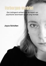 Joyce Scholten , Verborgen verdriet