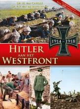 A.P. Bovenkamp H. van Capelle, Hitler aan het westfront 1914-1918