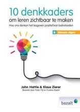 Klaus Zierer John Hattie, 10 denkkaders om leren zichtbaar te maken - beknopte uitgave