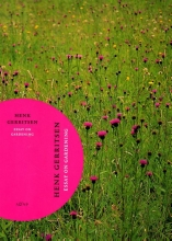 Henk Gerritsen, Piet Oudolf Essay on gardening