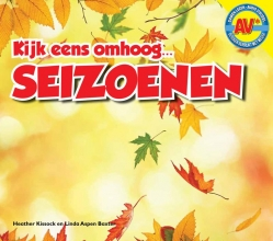 Linda  Aspen-Baxter, Heather  Kissock AV+ Kijk Eens Omhoog... - Seizoenen