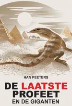 Han Peeters , De laatste Profeet en de giganten