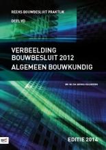 D.M.  Hellendoorn Verbeelding Bouwbesluit 2012 Algemeen Bouwkundig