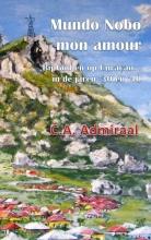 C.A.  Admiraal Mundo Nobo, mon amour