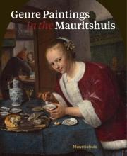 Ariane van Suchtelen, Quentin  Buvelot Genre Paintings in the Mauritshuis