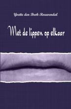 Yvette Den Brok-Rouwendal , Met de lippen op elkaar