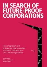 Geleyn  Meijer, Artemus  Nicholson, Ruurd  Priester In Search Of Future-Proof Corporations
