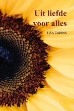 Lisa Cairns , Uit liefde voor alles