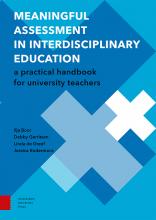 Jessica Rodermans Ilja Boor  Debby Gerritsen  Linda de Greef, Meaningful Assessment in Interdisciplinary Education