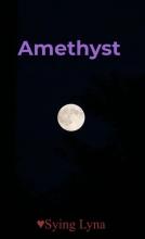 Sying Lyna , Amethyst